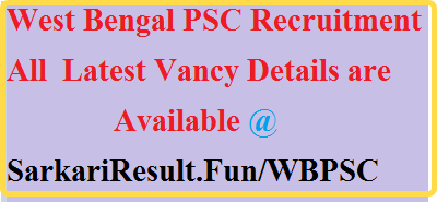 WBPSC Recruitment 2019, Dont't Miss This Update