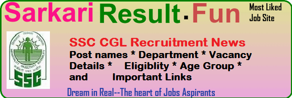 SSC CGL Recruitment & Vacancy Details