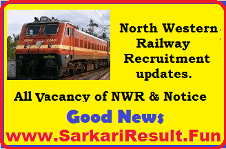 NWR Railway jobs update of all recruitent