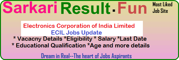 ECIL Jobs Update of latest recruitment